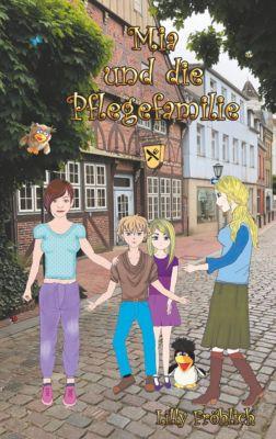 Mia und die Pflegefamilie, Lilly Fröhlich