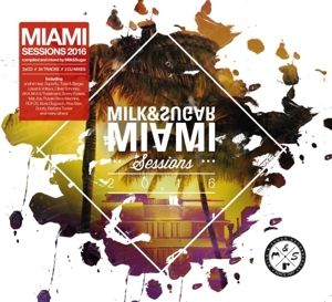 Miami Session 2016, Various, Milk & Sugar (Mixed by)