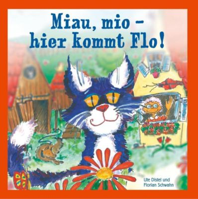 Miau, mio - hier kommt Flo!, Florian Schwahn, Ute Distel
