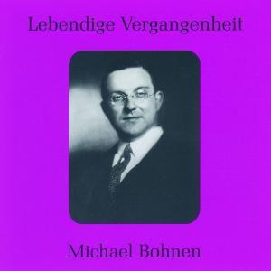 Michael Bohnen, Michael Bohnen
