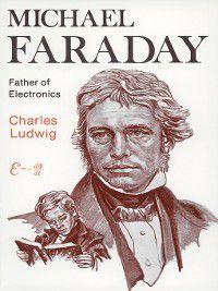 Michael Faraday, Charles Ludwig