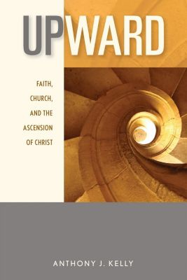 Michael Glazier: Upward, Anthony J. Kelly