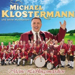 MICHAEL KLOSTERMANN & SEINE MUSIKANTEN - Meine, Michael Und Seine Musikanten Klostermann
