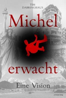 Michel erwacht - Tim Dabringhaus |