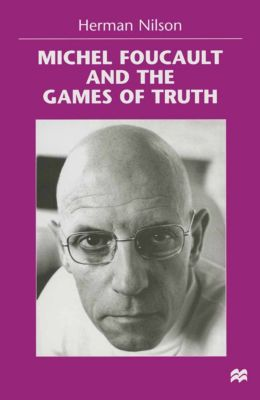 Michel Foucault and the Games of Truth, H. Nilson, trans Rachel Clark