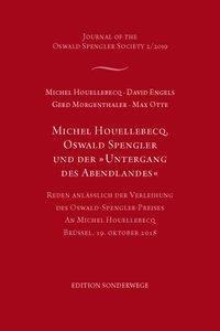 Michel Houellebecq, Oswald Spengler und der