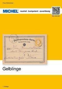 Michel Sonderheft Gelblinge - Franz Breitwieser |