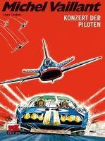 Michel Vaillant - Konzert der Piloten - Jean Graton |