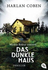 Mickey Bolitar ermittelt - Das dunkle Haus - Harlan Coben |