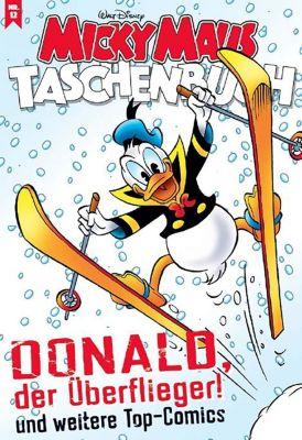 Micky Maus Taschenbuch - Donald der Überflieger, Walt Disney