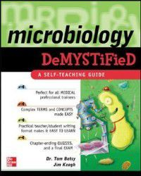 Microbiology Demystified, Jim Keogh, Tom Betsy