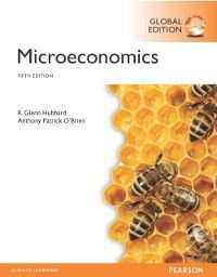 Microeconomics, Global Edition, Anthony P. O'Brien, Glenn P. Hubbard