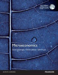 Microeconomics, Global Edition, Daron Acemoglu, John List, David Laibson