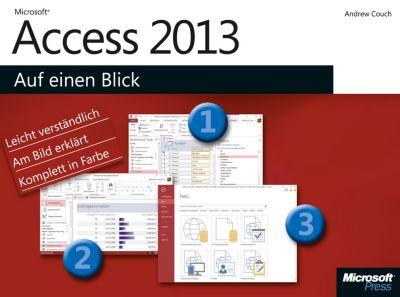 Microsoft Access 2013 auf einen Blick, Andrew Couch