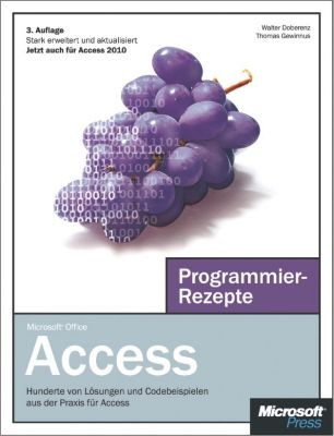 Microsoft Access Programmierrezepte, Walter Doberenz, Thomas Gewinnus