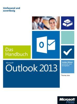 Microsoft Outlook 2013 - Das Handbuch, Thomas Joos