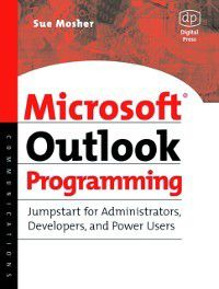 Microsoft Outlook Programming, Sue Mosher
