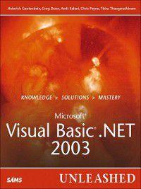 Microsoft Visual Basic .NET 2003 Unleashed, Heinrich Gantenbein