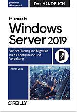 Handbuch: Microsoft Windows Server 2019 - Das Handbuch ebook