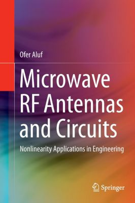 Microwave RF Antennas and Circuits, Ofer Aluf