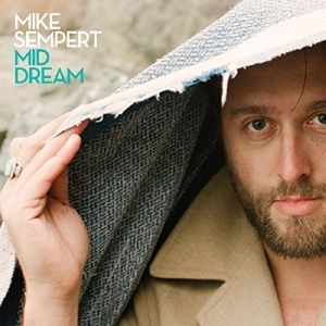 Mid Dream (Vinyl), Mike Sempert
