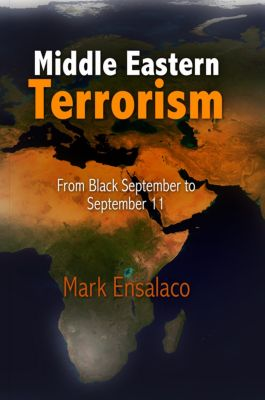 Middle Eastern Terrorism, Mark Ensalaco