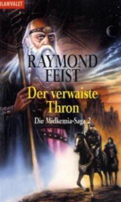 Midkemia Saga Band 2: Der verwaiste Thron, Raymond E. Feist