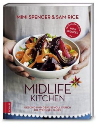 Midlife Kitchen, Mimi Spencer, Sam Rice