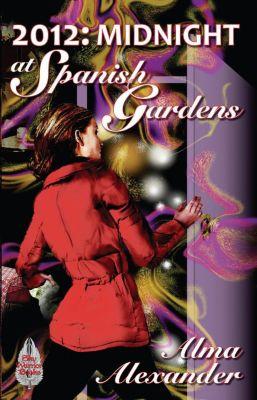Midnight at Spanish Gardens, Alma Alexander