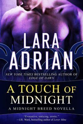 Midnight Breed: A Touch of Midnight (Midnight Breed, #0.5), Lara Adrian