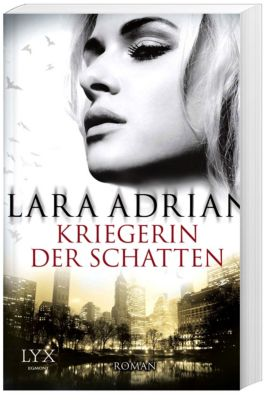 Midnight Breed Band 12: Kriegerin der Schatten - Lara Adrian |