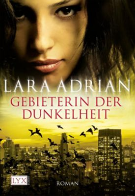 Midnight Breed Band 4: Gebieterin der Dunkelheit - Lara Adrian |