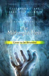 Midnight Heir, Cassandra Clare, Sarah Rees Brennan