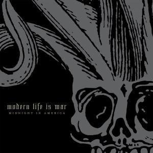 Midnight in America, Modern Life Is War