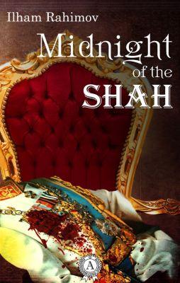 Midnight of the Shah, Ilham Rahimov