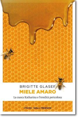 Miele amaro, Brigitte Glaser