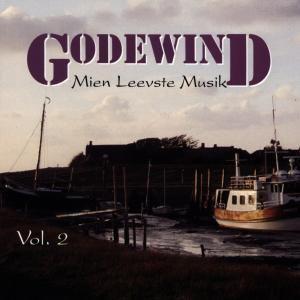 Mien Leevste Musik-Vol.2, Godewind