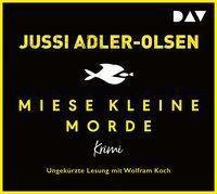 Miese kleine Morde. Crime Story, 2 Audio-CDs, Jussi Adler-Olsen