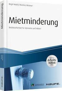 Mietminderung - inkl. Arbeitshilfen online, Birgit Noack, Martina Westner