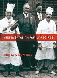 Mietta's Italian Family Recipes, Mietta O'Donnell