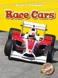 Mighty Machines: Race Cars, Derek Zobel