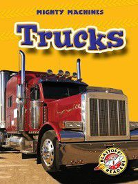 Mighty Machines: Trucks, Mary Lindeen