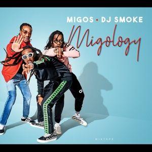 Migology-Mixtape, Migos, Dj Smoke