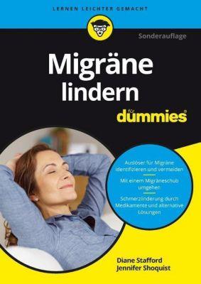 Migräne lindern für Dummies, Diane Stafford, Jennifer Shoquist