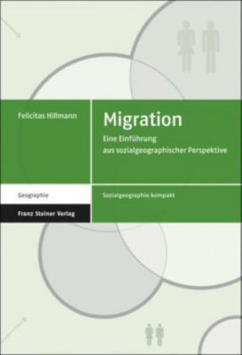 Migration, Felicitas Hillmann