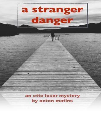 Migration Books: A Stranger Danger, Anton Matins