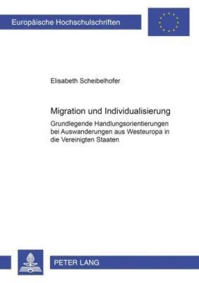 Migration und Individualisierung, Elisabeth Scheibelhofer