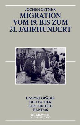 Migration vom 19. bis zum 21. Jahrhundert, Jochen Oltmer