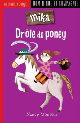 Mika: Drôle de poney, Nancy Montour