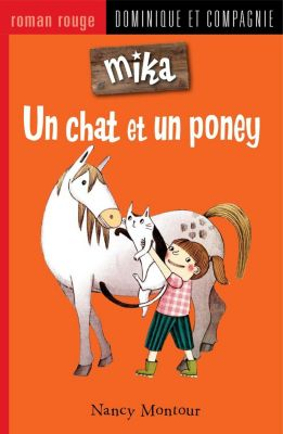 Mika: Un chat et un poney, Nancy Montour